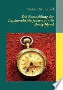 Die Entwicklung der Taschenuhr für jedermann in Deutschland