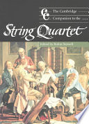 The Cambridge Companion to the String Quartet The String Quartet By Eleven Chamber Music Specialists