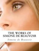 The Works of Simone de Beauvoir