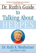 Dr  Ruth s Guide to Talking about Herpes