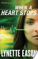 When a Heart Stops  Deadly Reunions Book  2