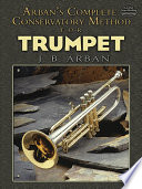 Arban s Complete Conservatory Method for Trumpet