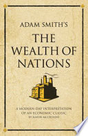 Adam Smith s The Wealth of Nations