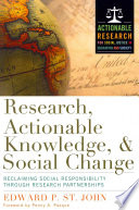 Research  Actionable Knowledge  and Social Change