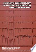 Remote Sensing by Fourier Transform Spectrometry