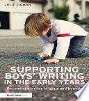 Supporting Boys    Writing in the Early Years