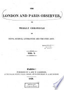 The London and Paris Observer Or  Chronicle of Literature  Science  and the Fine Arts