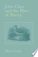 John Clare and the Place of Poetry