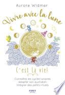 La Lune Et Ses Influences par Aurore WIDMER
