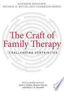 The Craft of Family Therapy Family Therapy Theories They Also Have Difficulty