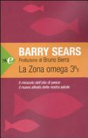 La zona Omega 3rx. Il miracolo dell'olio di pesce, il nuovo alleato della nostra salute