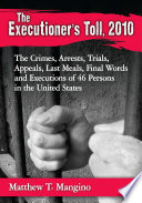 The Executioner's Toll, 2010