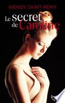 Le secret de Caroline