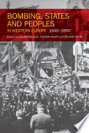 Bombing  States and Peoples in Western Europe 1940 1945