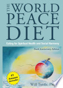 World Peace Diet  Tenth Anniversary Edition