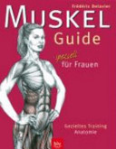 Muskel Guide speziell f  r Frauen