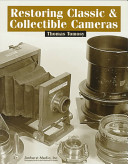 Restoring Classic   Collectible Cameras