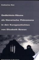 Ged  chtnisr  ume als literarische Ph  nomene in den Kurzgeschichten von Elizabeth Bowen