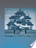 Moral Theory In Santideva's Siksasamuccaya : century indian mahayana master, santideva, author of the...