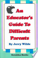 An Educators Guide to Difficult Parents Pdf/ePub eBook