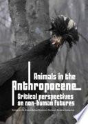 Animals in the Anthropocene