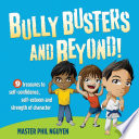 Ebook Bully Busters and Beyond Epub Master Phil Nguyen Apps Read Mobile
