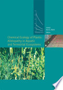 Chemical Ecology Of Plants Allelopathy In Aquatic And Terrestrial Ecosystems book