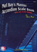 Mel Bay s Master Accordion Scale Book