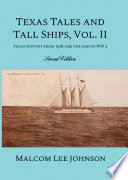 Texas Tales And Tall Ships Vol 2