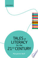 Tales of Literacy for the 21st Century Monographs About The Importance Of Literature