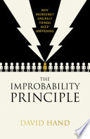 The Improbability Principle : regularly and why should we, in...