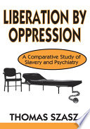 Liberation by Oppression