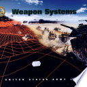 Weapon Systems, U. S. Army, 1996 : equipment the army is currently...