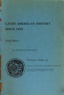 Latin American History Since 1825
