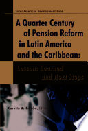 A Quarter Century of Pension Reform in Latin America and the Caribbean