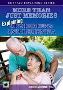 Explaining Alzheimer S And Dementia book