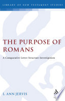 The Purpose of Romans Four Epistolary Sections Of A Pauline
