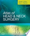 Atlas of Head and Neck Surgery E Book