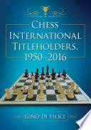 Chess International Titleholders  1950   2016