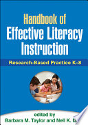 Handbook of Effective Literacy Instruction K 8 Literacy Instruction And Distills Key