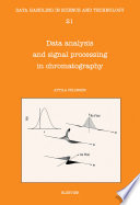 Data Analysis And Signal Processing In Chromatography book