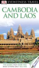 DK Eyewitness Travel Guide: Cambodia & Laos