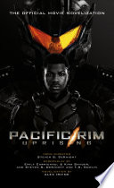 Pacific Rim Uprising   Official Movie Novelization
