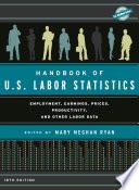 Handbook of U S  Labor Statistics 2015