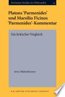 Platons 'Parmenides' und Marsilio Ficinos 'Parmenides'-Kommentar