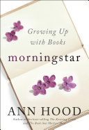 download ebook morningstar: growing up with books pdf epub