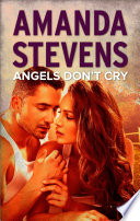 Angels Don T Cry