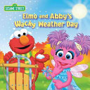 Elmo and Abby s Wacky Weather Day