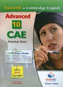 Succeed in Cambridge CAE  2015 Format  Teacher s Book 10 Complete Cambridge CAE Practice Tests