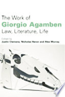 Ebook The Work of Giorgio Agamben: Law, Literature, Life Epub Justin Clemens,Nicholas Heron,Alex Murray Apps Read Mobile